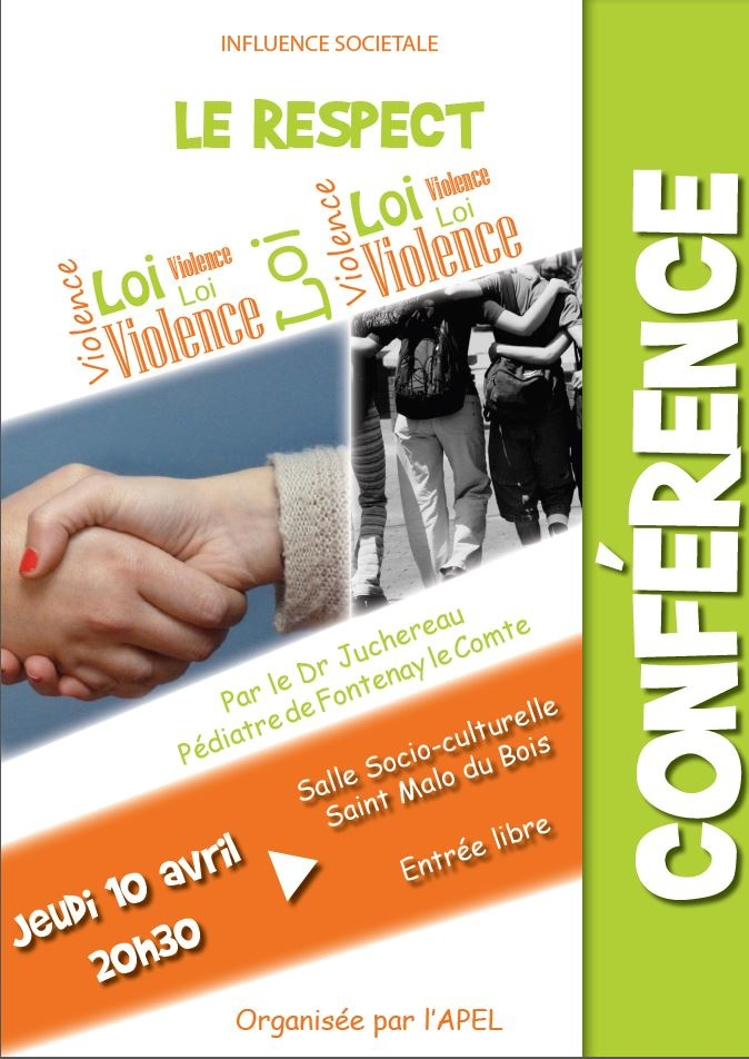 Conférence le Jeudi 10 Avril à 20h30 : &quot&#x3B;Le Respect&quot&#x3B;